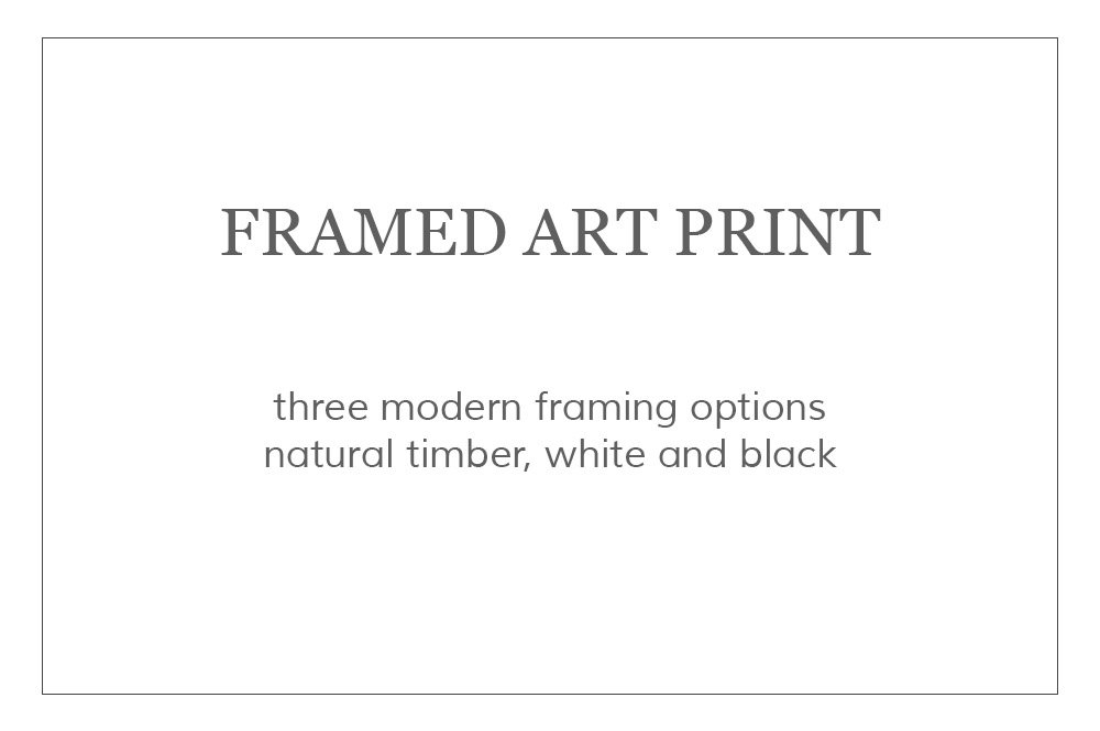 Photographic Print - Framed Art Print - Wall Art - Frames come in Natural Timber, White & Black